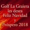 Golf La Graiera les desea Feliz Navidad y Próspero 2018